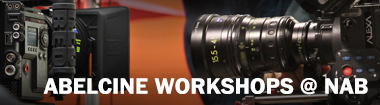 AbelCine's Workshops at NAB