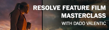 Resolve Feature Film Masterclass