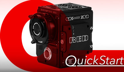 Quick Start RED Cameras