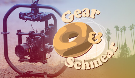 Gear & Schmear: Camera Movement